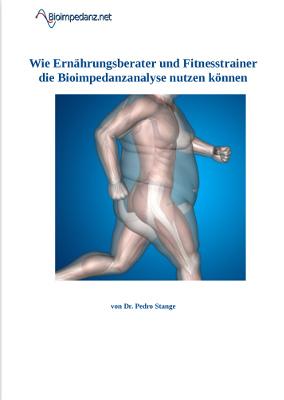 Cover der Anleitung: Wie Ernährungsberater und Fitnesstrainer die Bioimpedanzanalyse nutzen können